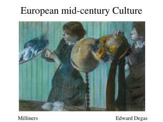 European mid-century Culture