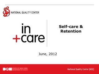 Self-care &  Retention