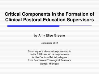 Critical Components in the Formation of  Clinical Pastoral Education Supervisors