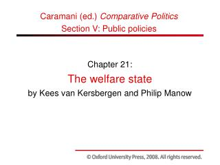 Chapter 21: The welfare state  by Kees van Kersbergen and Philip Manow