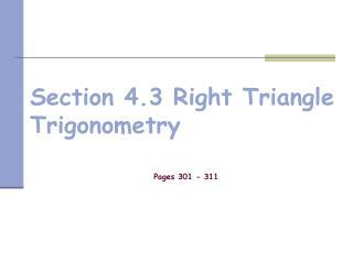 Section 4.3 Right Triangle Trigonometry