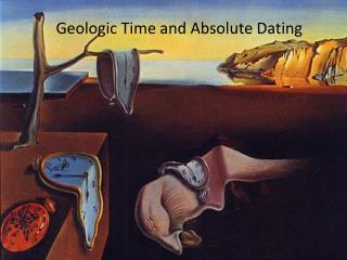 Geologic Time and Absolute Dating