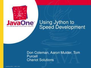 Using Jython to Speed Development
