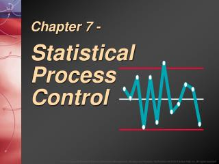 Chapter 7 - Statistical Process Control