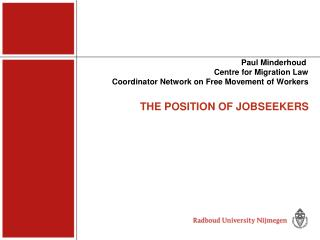 THE POSITION OF JOBSEEKERS