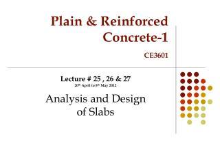 Plain & Reinforced Concrete-1 CE3601
