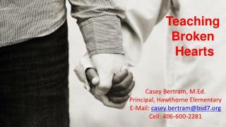 Teaching  Broken  Hearts