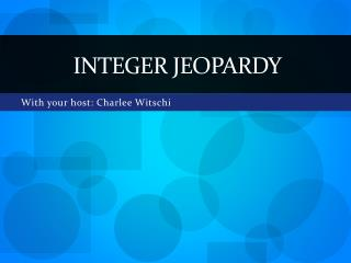 Integer Jeopardy
