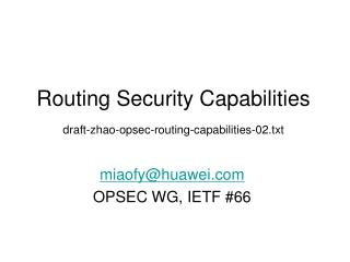Routing Security Capabilities draft-zhao-opsec-routing-capabilities-02.txt