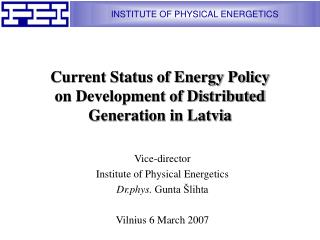 Current Status of Energy Policy on Development of Distributed Generation in Latvia