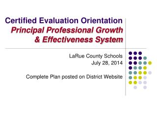 Certified Evaluation Orientation  Principal Professional Growth & Effectiveness System