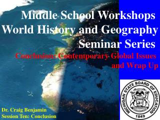 Middle School Workshops  World History and Geography Seminar Series