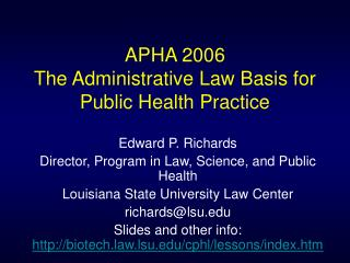 APHA 2006 The Administrative Law Basis for  Public Health Practice