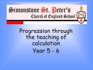 Progression through the teaching of calculation  Year 5 - 6