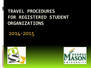 TRAVEL PROCEDURES  F OR REGISTERED STUDENT ORGANIZATIONS