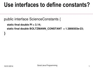 Use interfaces to define constants?