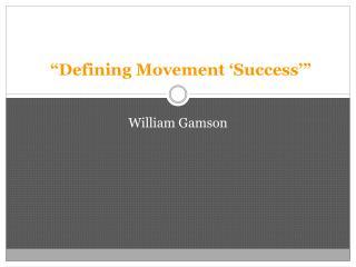 """Defining Movement 'Success'"""