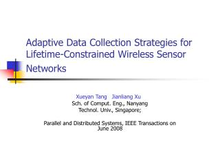 Adaptive Data Collection Strategies for Lifetime-Constrained Wireless Sensor Networks