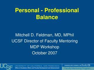 Personal - Professional Balance