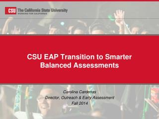 CSU EAP Transition to Smarter Balanced Assessments