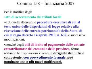 Comma 158 – finanziaria 2007