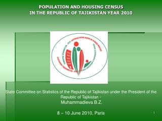 POPULATION AND HOUSING CENSUS IN THE REPUBLIC OF TAJIKISTAN YEAR  2010