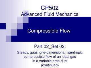 CP502  Advanced Fluid Mechanics