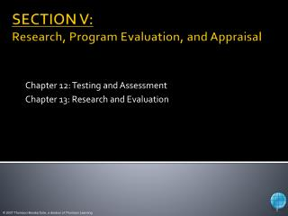 SECTION V: Research, Program Evaluation, and Appraisal