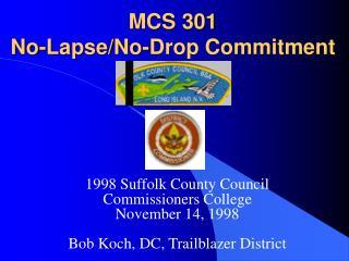 MCS 301 No-Lapse/No-Drop Commitment
