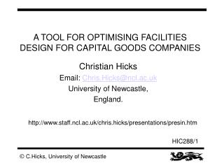 A TOOL FOR OPTIMISING FACILITIES DESIGN FOR CAPITAL GOODS COMPANIES