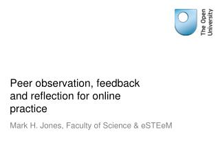 Peer observation, feedback and reflection for online practice