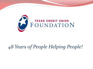 48 Years of People Helping People!