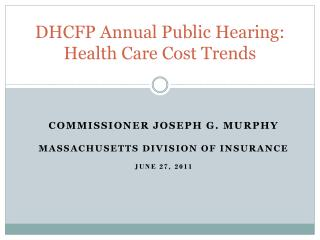 DHCFP Annual Public Hearing: Health Care Cost Trends