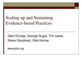 Scaling up and Sustaining Evidence-based Practices