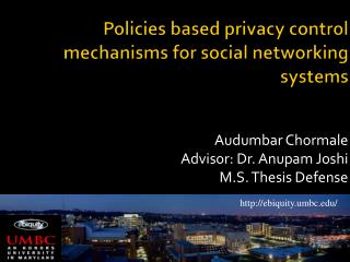 Policies based privacy control mechanisms for social networking systems