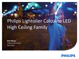 Philips Lightolier Calculite LED High Ceiling Family
