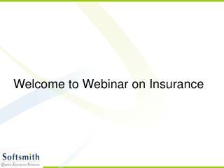 Welcome to Webinar on Insurance