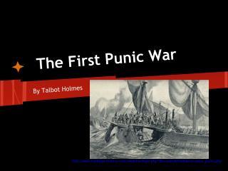 The First Punic War