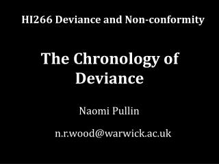 The Chronology of Deviance