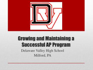 Growing and Maintaining a Successful AP Program