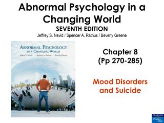 Chapter 8 (Pp 270-285) Mood Disorders and Suicide