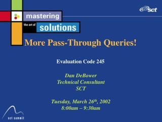 More Pass-Through Queries! Evaluation Code 245