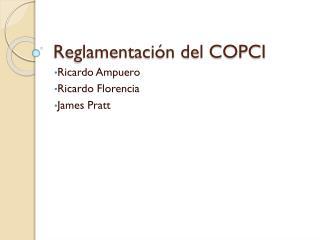 Reglamentación del COPCI