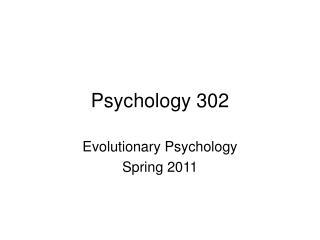 Psychology 302