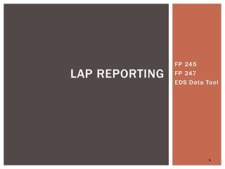 LAP Reporting
