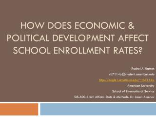 How does economic & political development affect school enrollment rates?