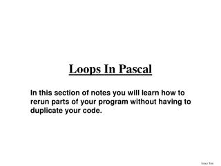 Loops In Pascal