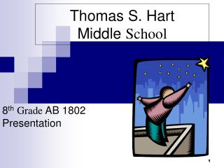 Thomas S. Hart  Middle  School