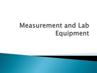 Measurement and Lab Equipment