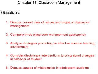 Chapter 11: Classroom Management Objectives: